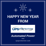 Happy New Year From UPS Protection!